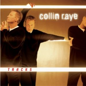 Collin Raye Tracks, 2000