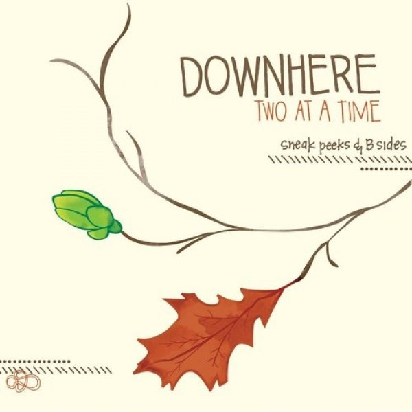Downhere Two At A Time, 2010