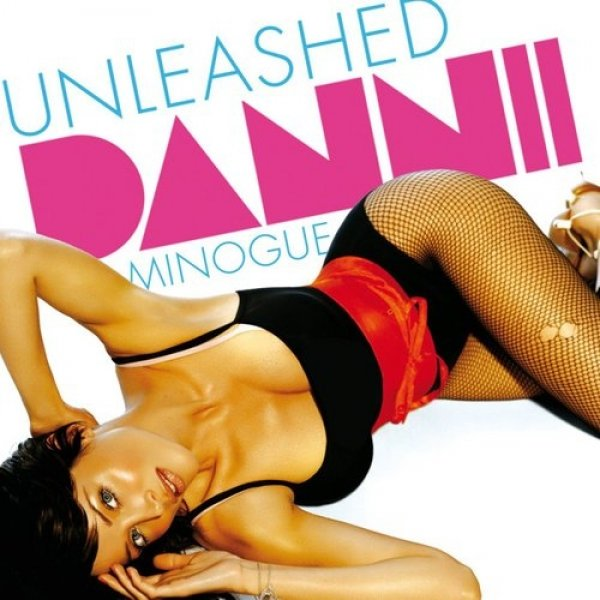 Dannii Minogue Unleashed, 2007