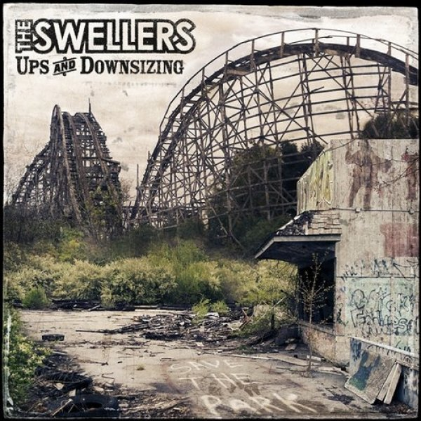 The Swellers Ups and Downsizing, 2009