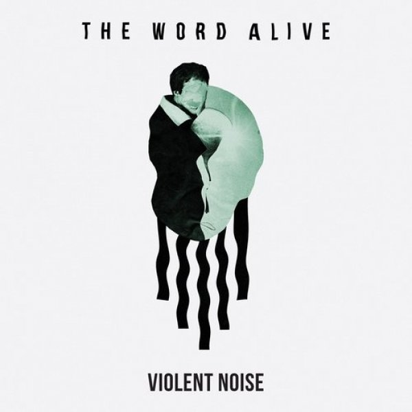 The Word Alive Violent Noise, 2018