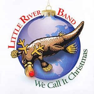 Little River Band We Call It Christmas, 2007