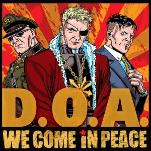 We Come in Peace Album