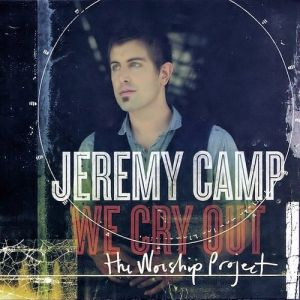 We Cry Out: The Worship Project Album