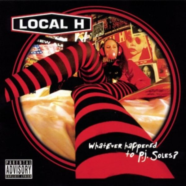 Local H Whatever Happened to P.J. Soles?, 2004