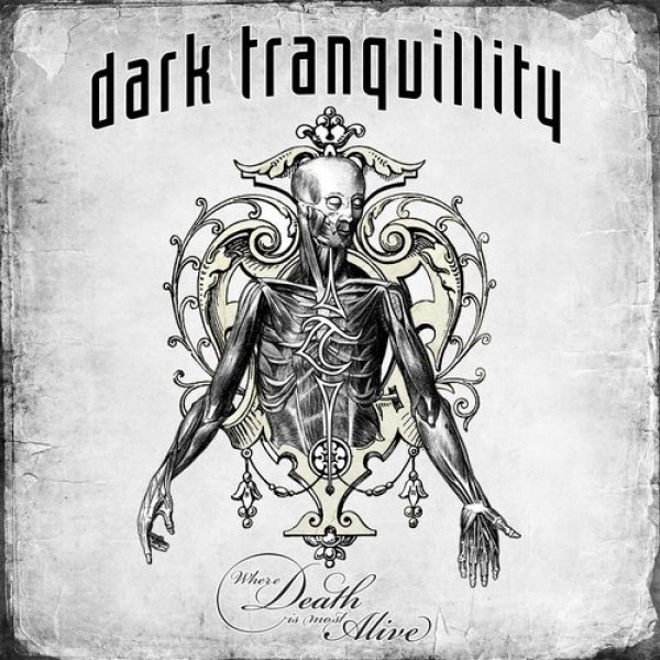 Dark Tranquillity Where Death Is Most Alive, 2009