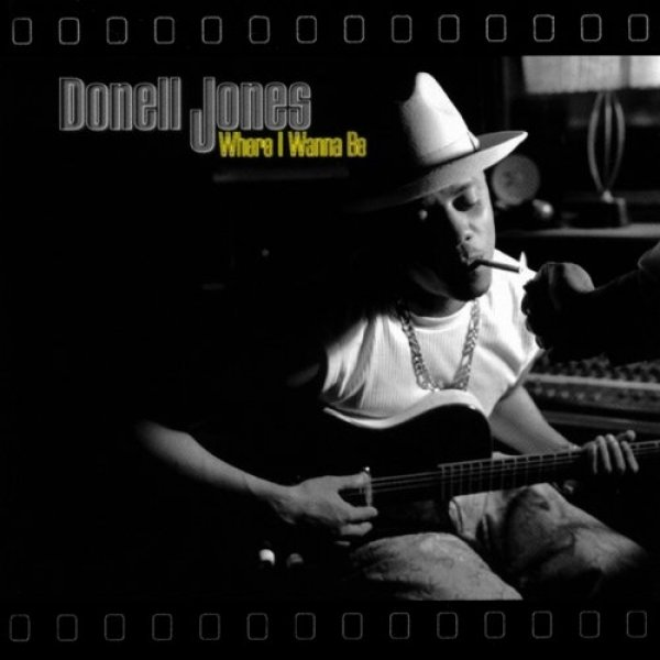 Donell Jones Where I Wanna Be, 1999