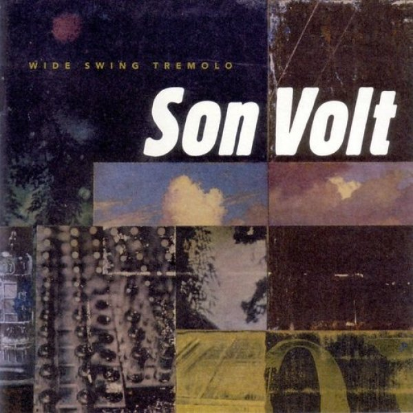 Son Volt Wide Swing Tremolo, 1998
