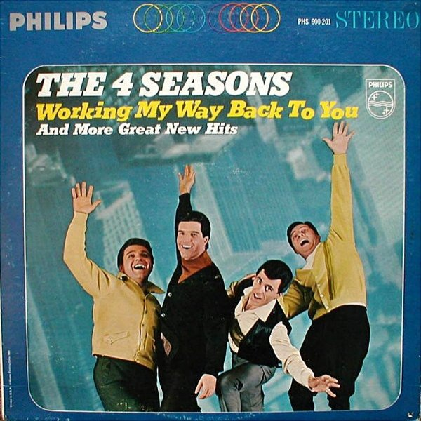 The Four Seasons Working My Way Back to You, 1966