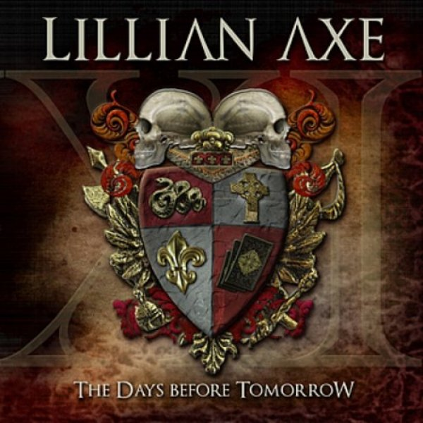 Lillian Axe XI The Days Before Tomorrow, 2012
