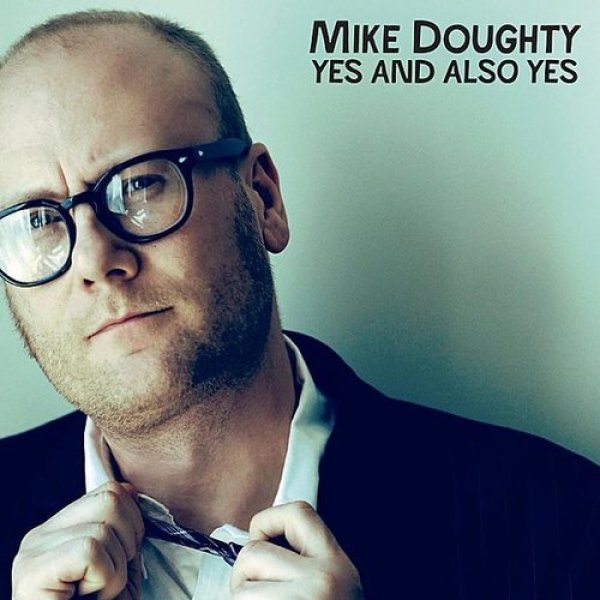 Mike Doughty Yes and Also Yes, 2011