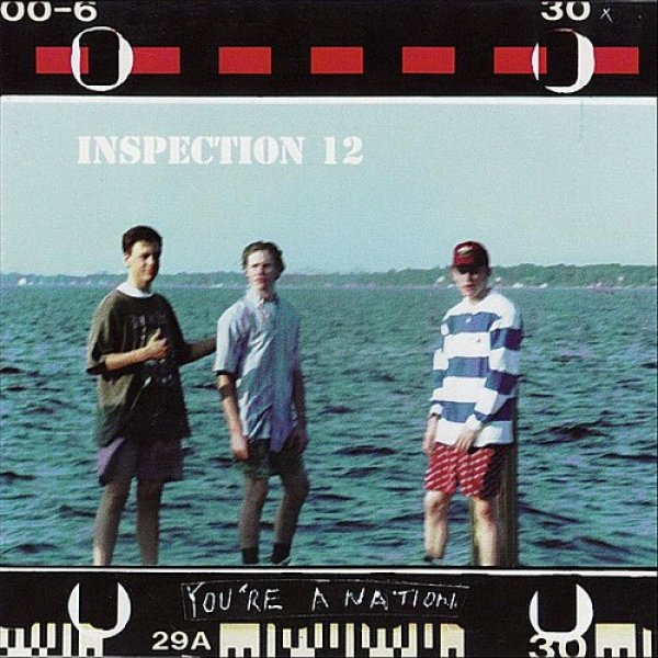 Inspection 12 You're A Nation, 1997