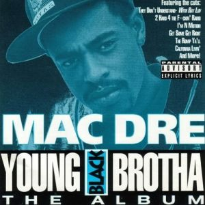 Mac Dre Young Black Brotha, 1993